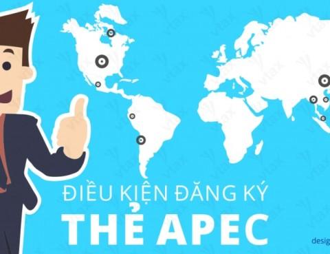 dieu-kien-dang-ky-the-APEC
