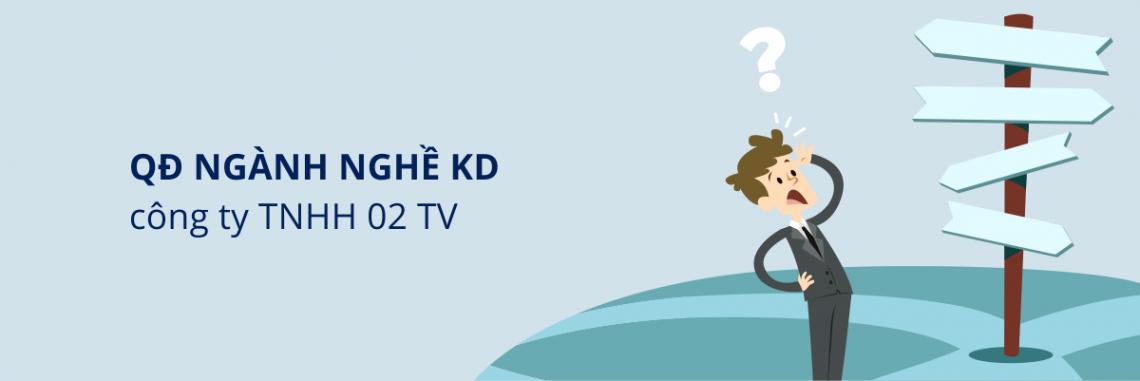 quy-dinh-nganh-nghe-kinh-doanh-cong-ty-TNHH-2 TV
